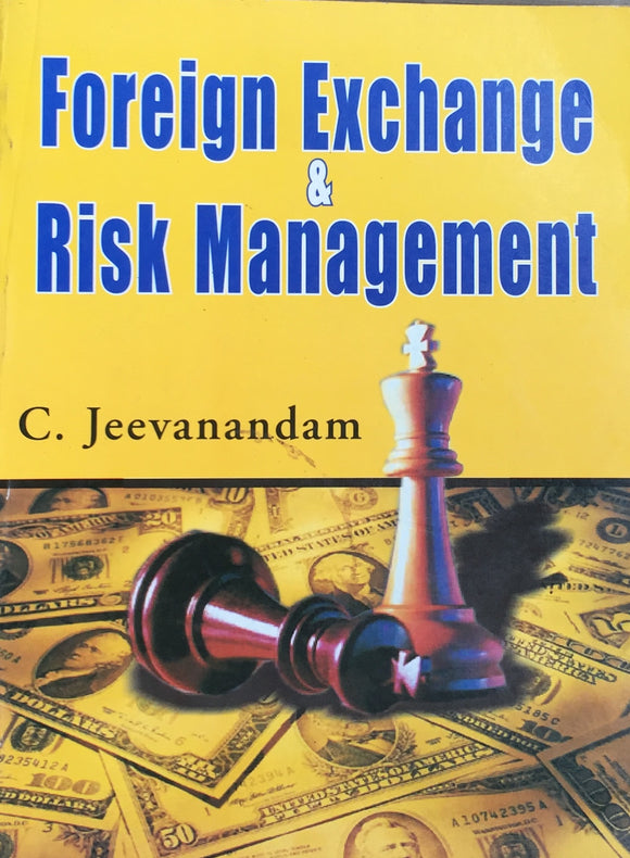 Foreign Exchange & Risk Management by C Jeevanandan