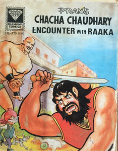 Chacha Chaudhari Encounter with Raaka