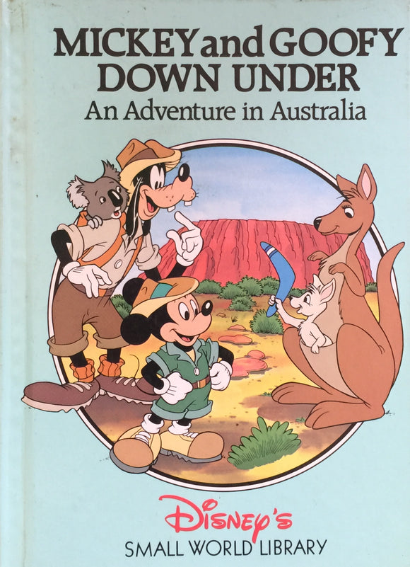 Mickey and Goofy Down Under An Adventure in Australia (Hard Bound)