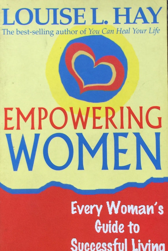 Empowering Woment by Louie L Hay