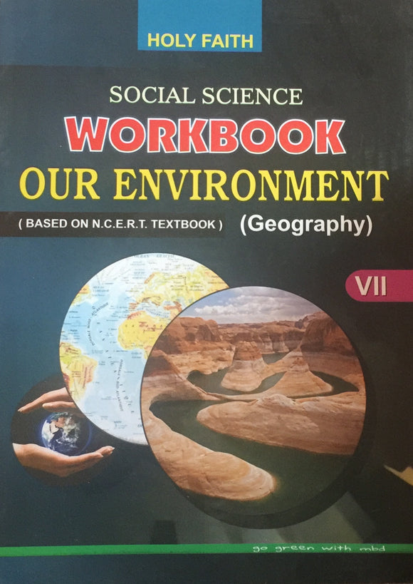 Social Science Workbook Our Environment VII