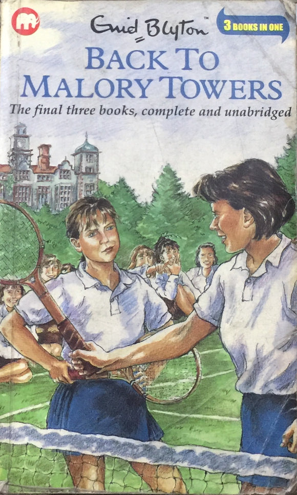 Back to Malory Towers by Enid Blyton