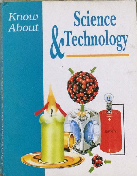 Know about Science & Technology