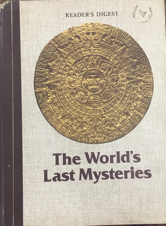 The Worlds Last Mysteries (Readers Digest)