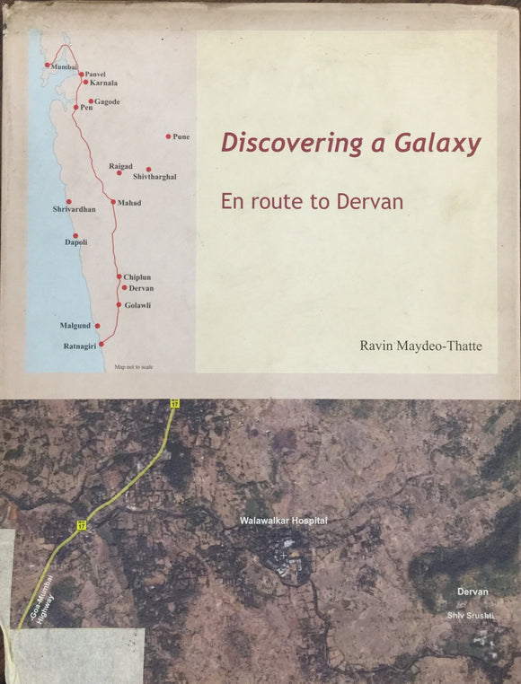 Discovering a Galaxy - En Route to Dervan by Ravin Thatte