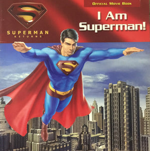 I am Superman (Official Movie Book)
