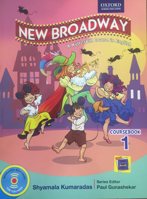 New Broadway - A Multi Skill Course in English by Shyamala Kumardas