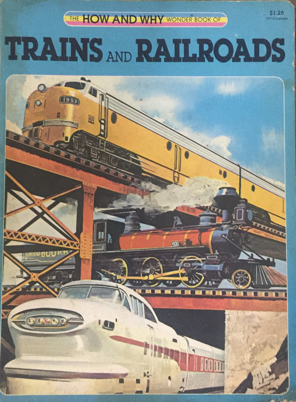 Trains and Railroads by Paul E Blackwood - 1981