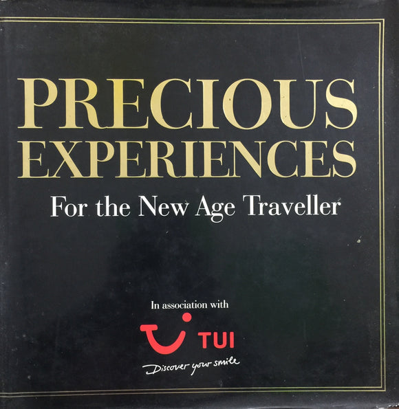 Precious Experiences for The New Age Traveller