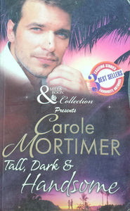 Tall Dark and Hadsome by Carole Mortimer (Mills and Boon)