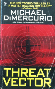Threat Vector by Michael DiMercurio