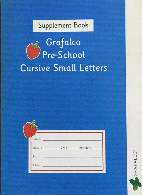 Grafalco Pre School Cursive Small Letters Supplement Book