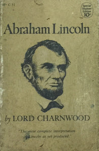 Abraham Lincoln by Lord Charnwood (1956)