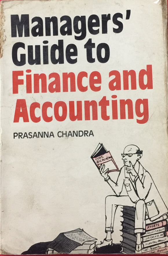 Managers Guide to Finance and Accounting by Prasanna Chandra