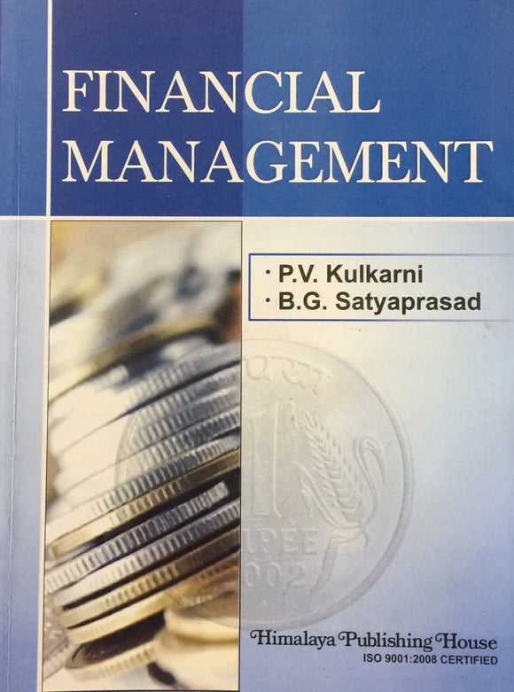 Financial Management by P V Kulkarni, B G Satyaprasad