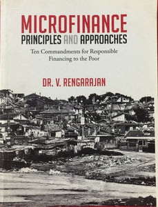 Microfinance Principles and Approaches by Dr V Rengarajan