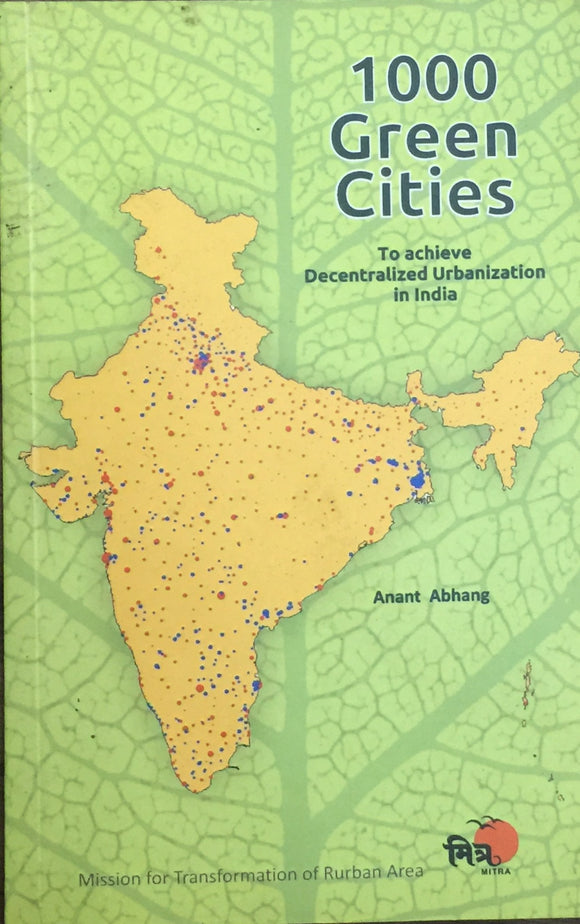 1000 Green Cities by Anant Abhang