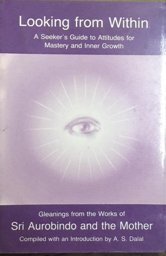 Looking from Within by Sri Aurobindo and The Mother