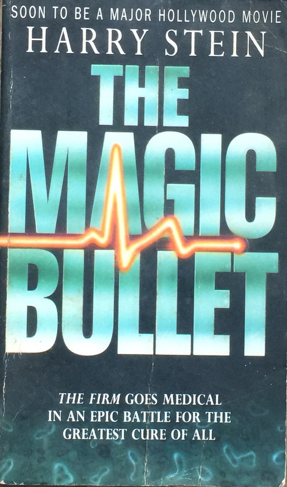 The Magic Bullet by Harry Stein