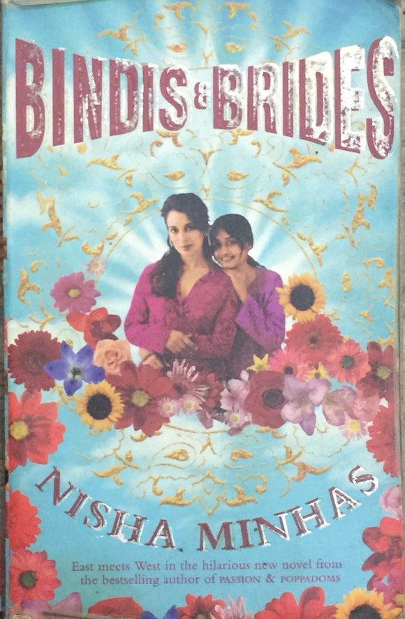 Bindis and Brides by Nisha Minhas