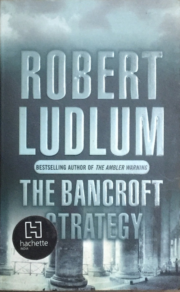 The Bancroft Strategy by Robert Ludlum