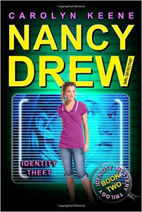 Identity Theft: Book Two in the Identity Mystery Trilogy (Nancy Drew) by Carolyn Keene