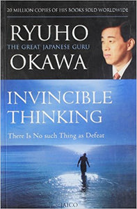 Invincible Thinking by Ryuho Okawa