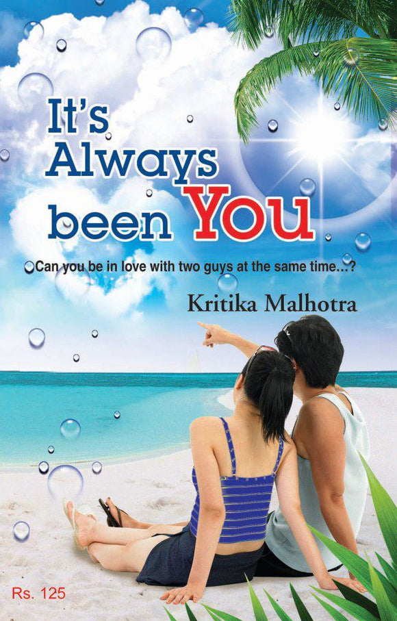 It's Always Been You by Kritika Malhotra