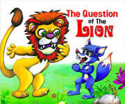 The Question Of The Lion Moral Stories