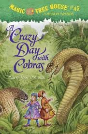 Magic Tree House# 45 A Crazy Day with Cobras