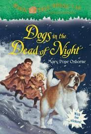 Magic Tree House# 46 Dogs in the Dead of Night