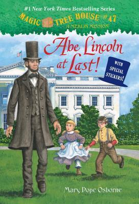 Magic Tree House# 47 Abe Lincoln at Last !