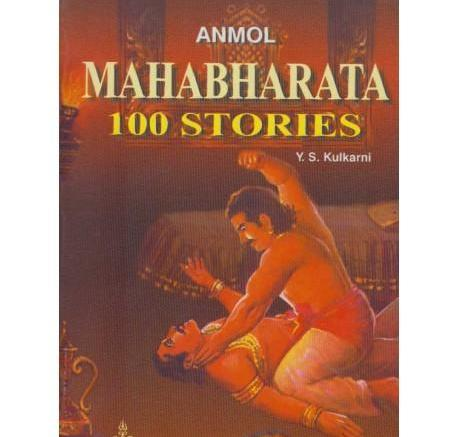 Mahabharata 100 Stories by Y. S. Kulkarni