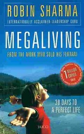 Megaliving by Robin Sharma