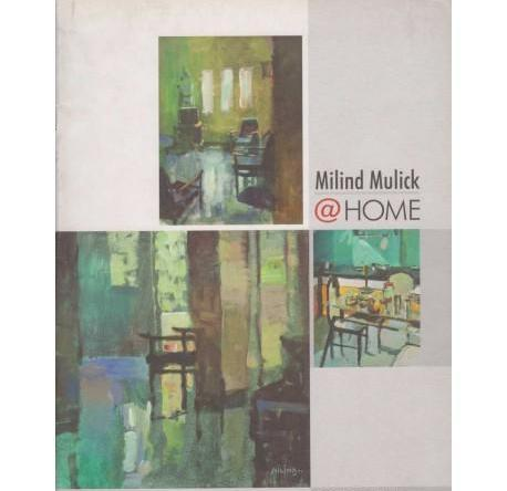 Milind Mulick And Home by Milind Mulick