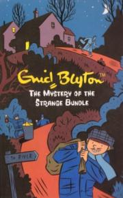 Mystery of the Strange Bundle by Enid Blyton