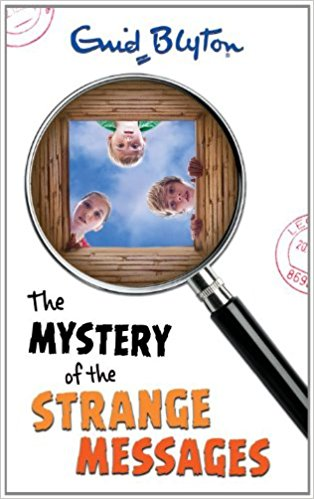 Mystery of the Strange Messages by Enid Blyton