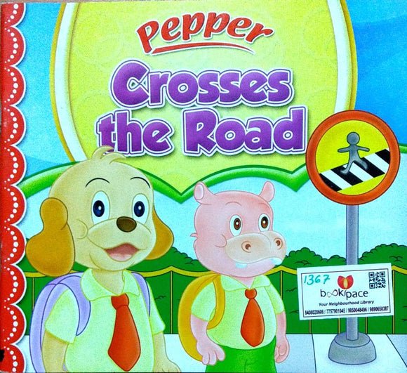 Pepper: Crosses the road