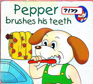 Pepper: Brushes his teeth