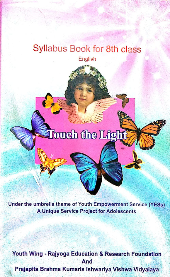 Syllabus book for 8th class English: Touch the light