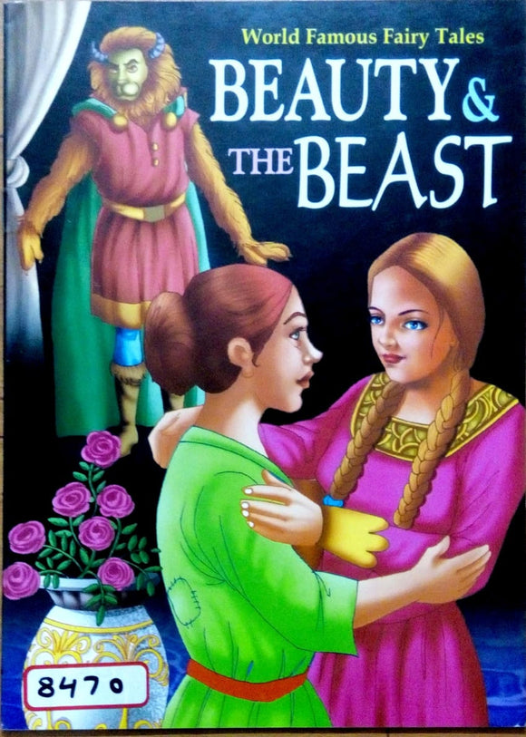 World famous fairy tales Beauty & the beast