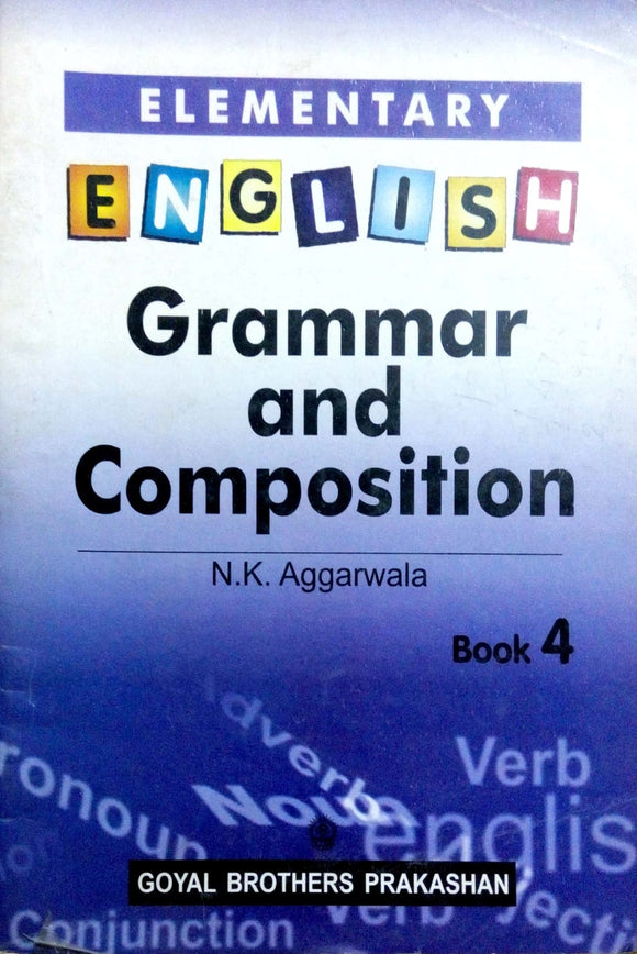 English grammer and composition by N.K.Aggarwala 4