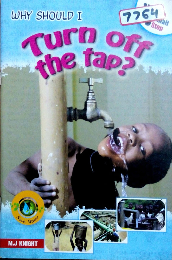 Why should I turn off the tap? by K.J.Knight