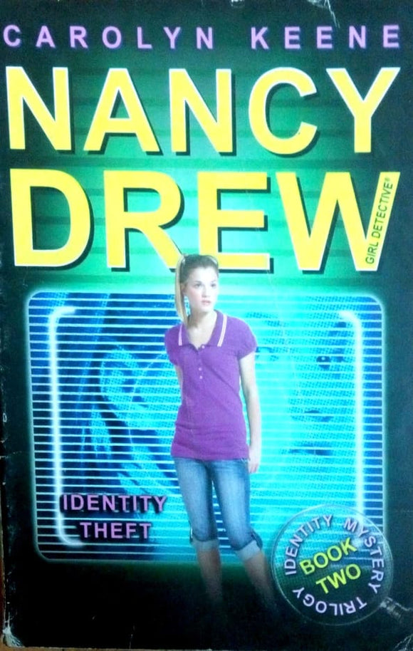 Nancy Drew: Identity Theft by Carolyn Keene