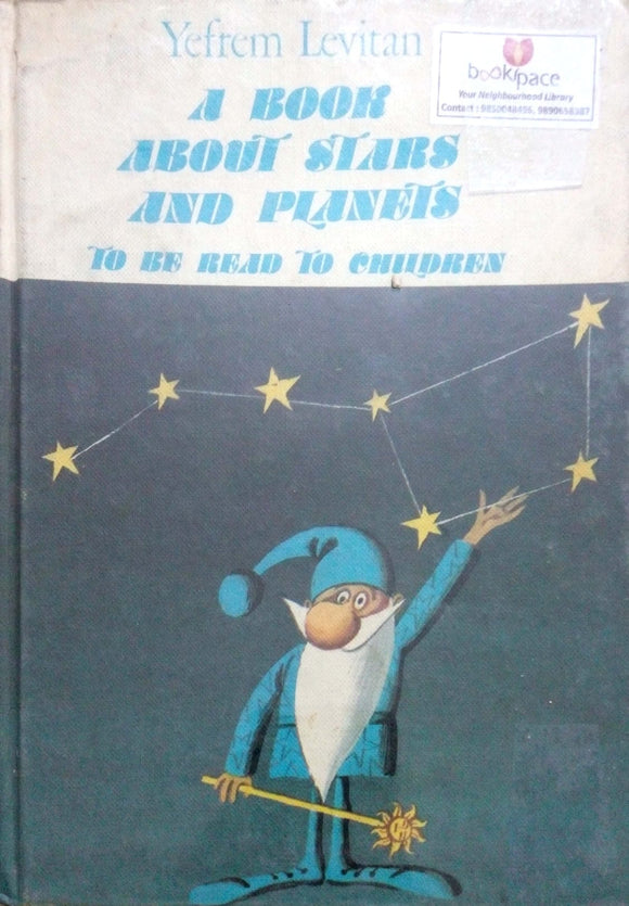 A book about stars and planets to be read to children by Yefrem Levitan