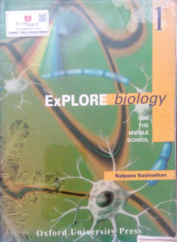 Explore biology for the middle school by Kalpana Kasinathan