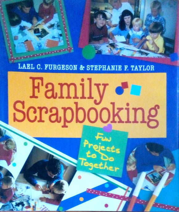 Family scrapbooking by Lael Furgeson