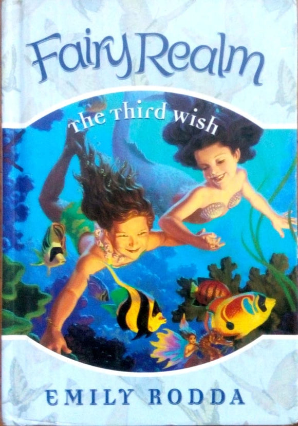 Fairy realm: The third wish