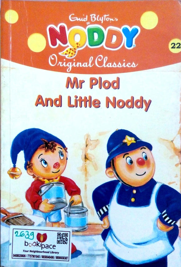 Noddy original classics: Mr Plod and little noddy by Enid Blyton
