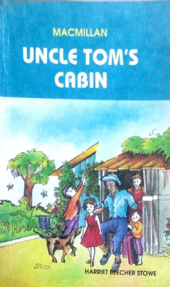 Macmillan: Uncle tom's cabin by Harriet Beecher Stowe
